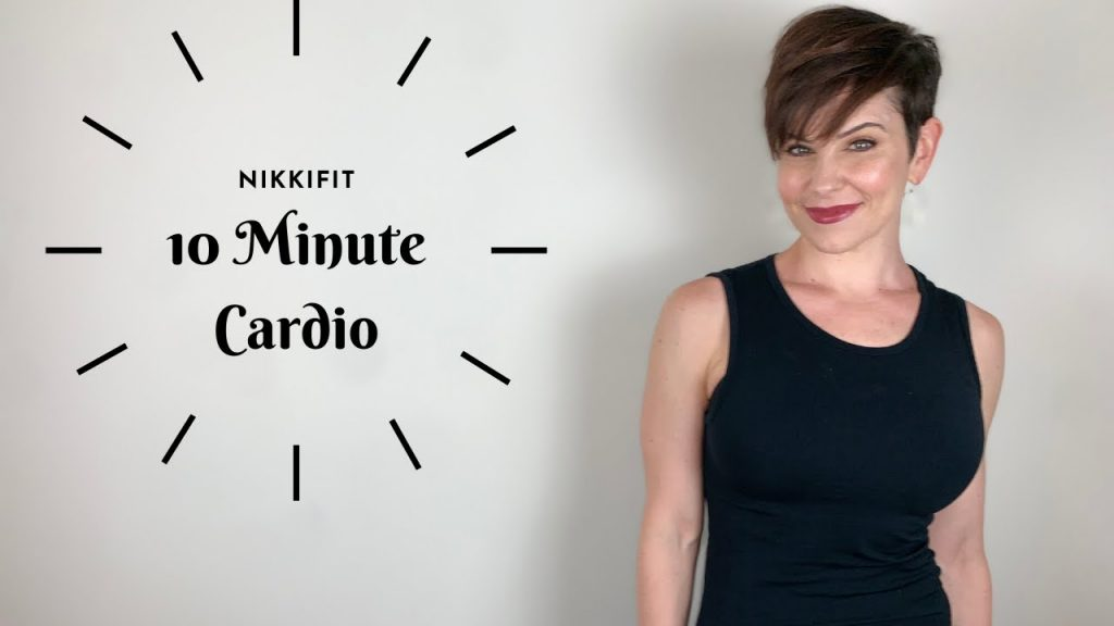 10 MINUTE CARDIO WORKOUT - NIKKIFIT1128